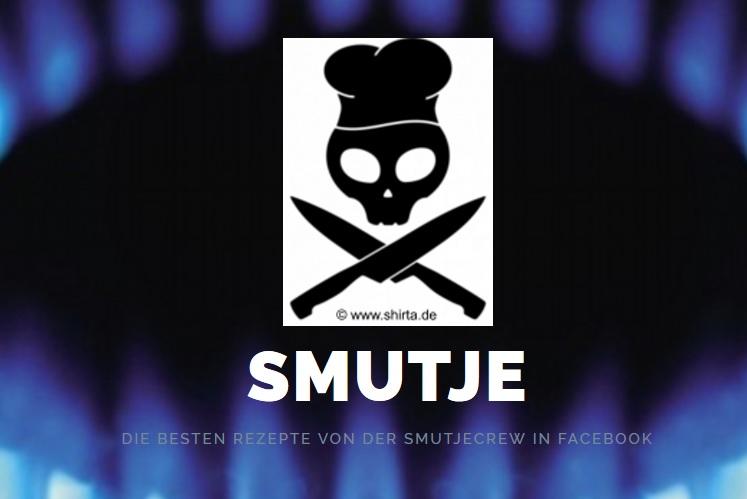 SMUTJE - DIE BESTEN REZEPTE VON DER SMUTJECREW IN FACEBOOK
